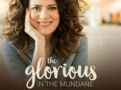 Ep. 1: The Glorious In The Mundane – Introduction